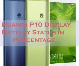 Huawei P10 show battery status in percenatge copy