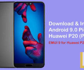 EMUI 9 for Huawei P20 and P20 Pro Android 9.0 Pie download